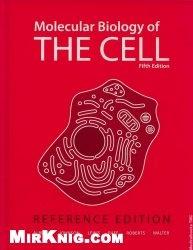 Книга Molecular Biology of the Cell