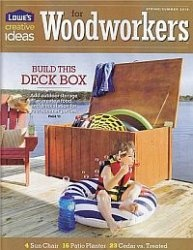Журнал Lowe's Creative Ideas for Woodworkers – Spring-Summer 2010