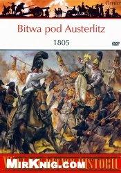 Книга Osprey PL WBH 011 Bitwa pod Austerlitz 1805
