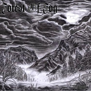 Forest Of Fog > Untergang (2004)