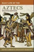Книга Daily Life of the Aztecs (2011) PDF книги: pdf 6Мб