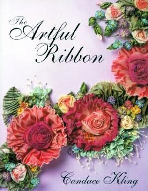 Журнал Журнал The Artful Ribbon Вышивка лентами