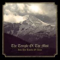 The Temple Of The Mist > Into The Tombs Of Time (2015)
