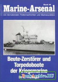 Книга Beute-Zerstörer und Torpedoboote der Kriegsmarine (Marine-Arsenal Band 46)