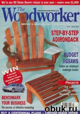 Книга The Woodworker - March 2001