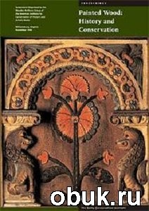 Книга Painted Wood: History and Conservation