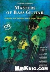 Книга Masters of Bass Guitar. Konzepte und Techniken aus 40 Jahren Bassgitarre. Mit mehr als 200 Licks