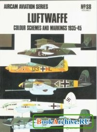 Книга Aircam Aviation Series №S8: Luftwaffe Colour Schemes and Markings, 1935-45 Volume 2.