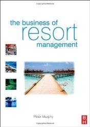 Книга The Business of Resort Management