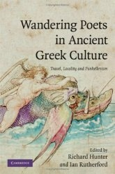 Книга Wandering Poets in Ancient Greek Culture: Travel, Locality and Pan-Hellenism