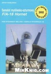 Книга Samolot mysliwsko-szturmowy F/A-18 Hornet [Typy Broni i Uzbrojenia 202]