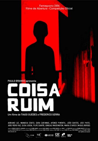 ������ ����� / Coisa Ruim (2006/DVDRip)
