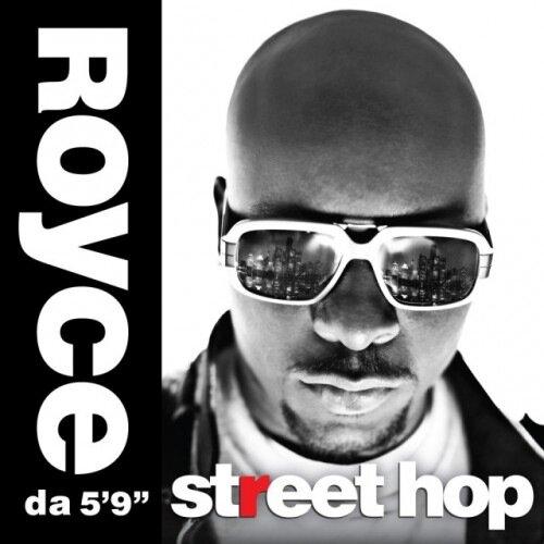 Royce Da 5'9'' – Street Hop