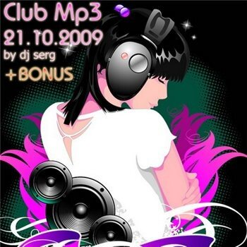 Club Mp3 by Dj Serg (21.10.2009)