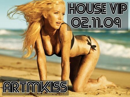 House Vip(02.11.09)