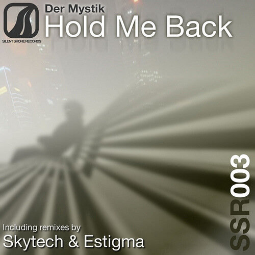 Der Mystik-Hold Me Back Incl Remixes
