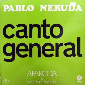 Aparcoa – Pablo Neruda. Canto General (1975) [Le Chant Du Monde, LDX 74563]