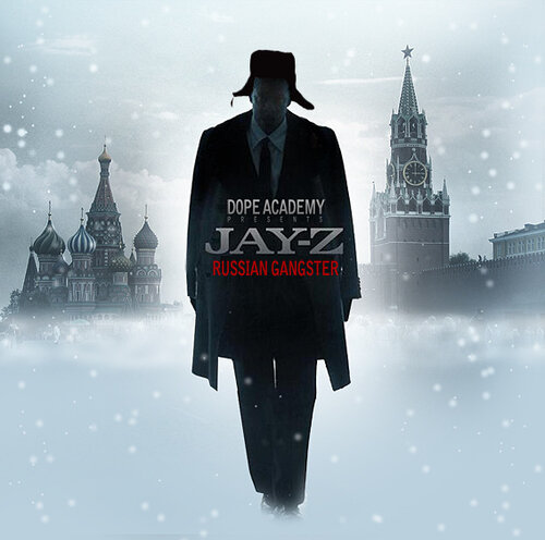 "Dope Academy Presents: Jay-Z ""Russian Gangster"""