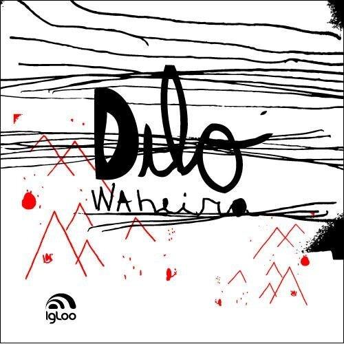 Dilo - Waheira (2009)