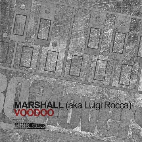 Marshall aka Luigi Rocca - Voodoo (2009)