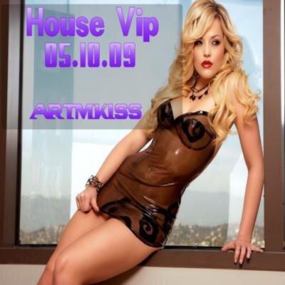 House Vip(05.10.09)