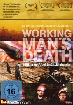 Workingmans Death (2005)