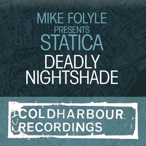 Mike Foyle pres. Statica - Deadly Nightshade (CLHR ...