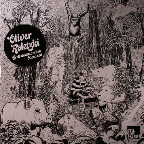 Oliver Koletzki - Grossstadtmarchen Remixed (2009)