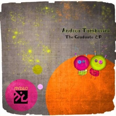 Andrea Tamburini - The Graduate EP (2009)