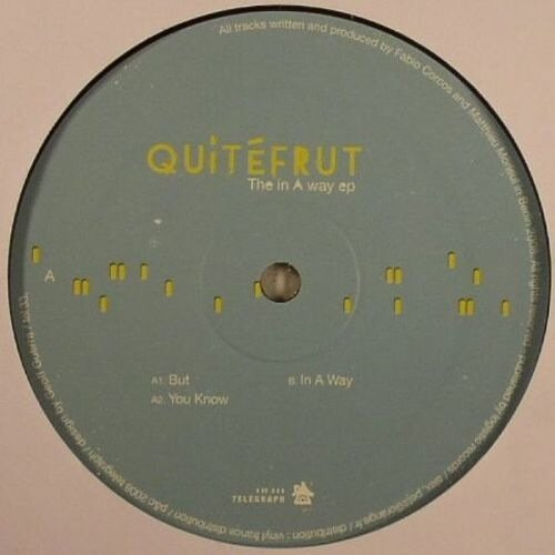 Quitefrut - In A Way EP (2009)