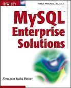 "Книга MySQL Enterprise Solutions - Alexander ""Sasha"" Pachev"