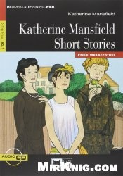 Katherine Mansfield Short Stories (Reading & Training, Step 4)
