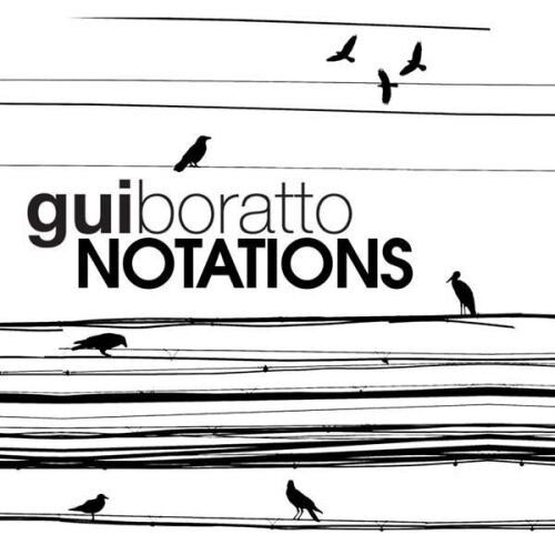 Gui Boratto - Notations (2009)
