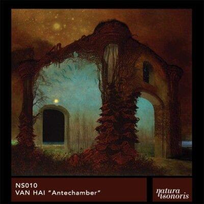 Van Hai - Antechamber EP (2009)