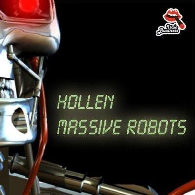 Hollen - Massive Robots (2010)
