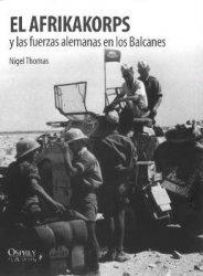 Afrikakorps y las fuerzas alemanas en los Balcanes