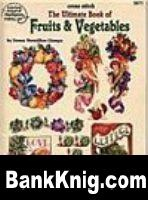 Книга Cross stitch. The ultimate book of Fruits & Vegetables