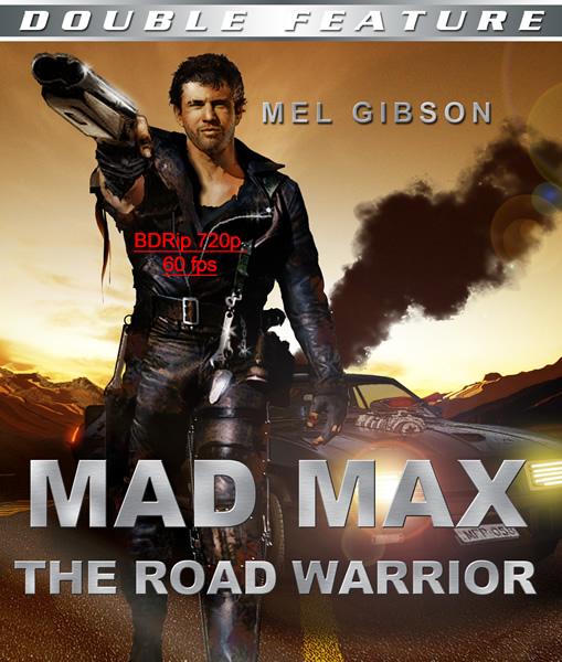 Безумный Макс: Трилогия / Mad Max: Trilogy (1979-1985) BDRip 720p  от R.G. HD-Films | 60 fps | D