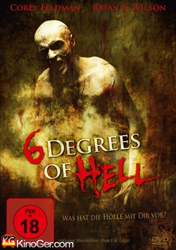 6 Degrees Of Hell - Was Hat Die Hölle Mit Dir Vor? (2012)
