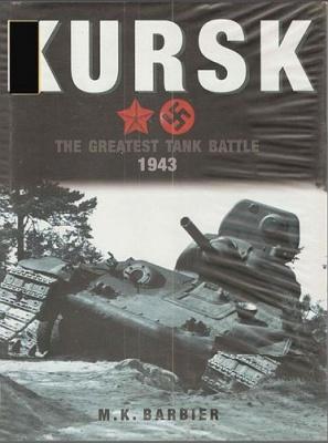 Книга Kursk. The Greatest Tank Battle 1943