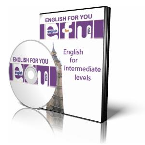 English For You [EFU] - Intermediate Level /  Английский для Вас  - Средний уровень [Часть 3]