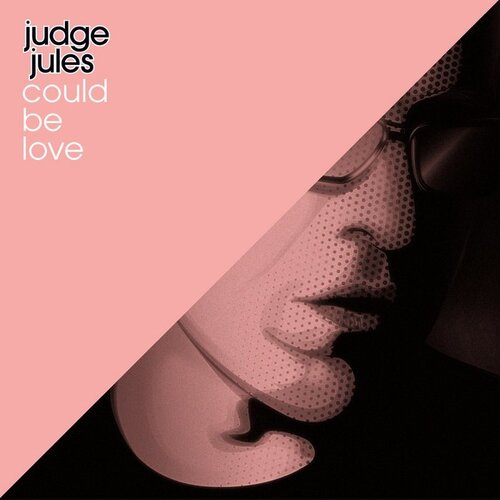 Judge Jules With Headstrong - Could Be Love 2009