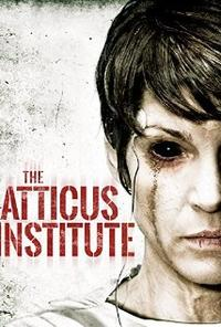 Институт Аттикус / The Atticus Institute (2015/BDRip/HDRip)