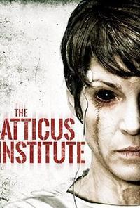 Институт Аттикус / The Atticus Institute (2015/BDRip/HDRip)