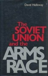 Книга The Soviet Union and the Arms Race