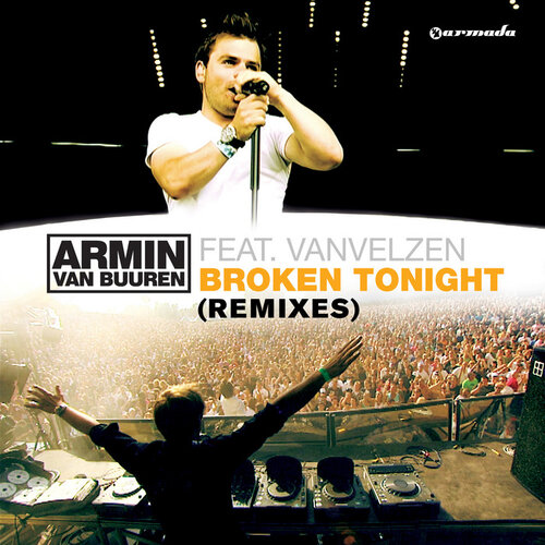 Armin van Buuren feat. VanVelzen - Broken Tonight Remixes (ARMD1073) WEB 2009