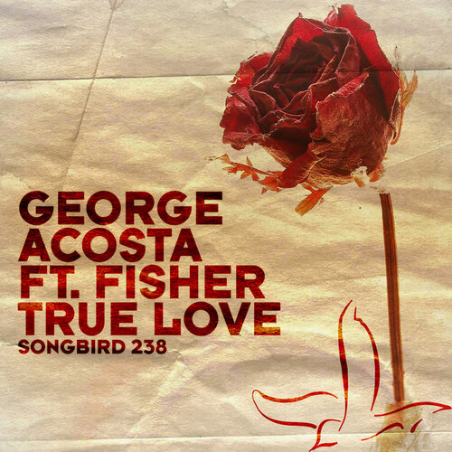 George Acosta feat Fisher-True Love Incl Remixes ( ...