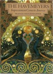 Книга The Havemeyers: Impressionism Comes to America