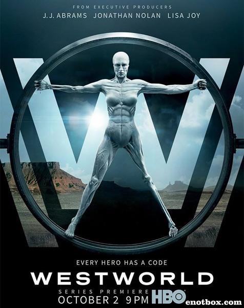 Мир Дикого Запада / Westworld - Полный 1 сезон [2016, HDTVRip | HDTV 720p, 1080p] (Amedia)