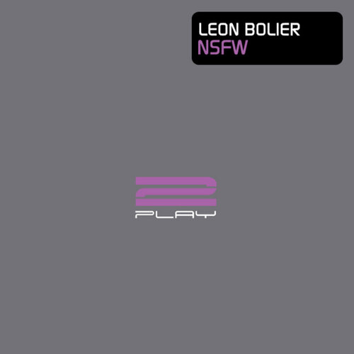 Leon Bolier - NSFW (2PLAY063) 2009
